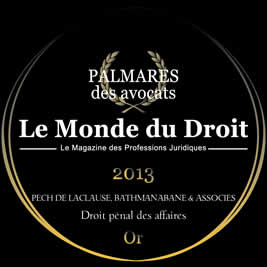 "Pech de Laclause, Bathmanabane & Associés ranked first among Criminal Business Law / White-Collar Criminal Defense firms by ""Le Monde du Droit"" and the AFJE (French Association of In-House Lawyers)"
